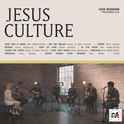 Jesus Culture & Worship Together – Cafe Sessions